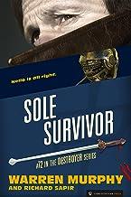 Sole Survivor (The Destroyer Book 72)