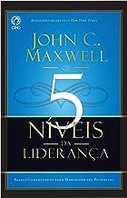 Os 5 Níveis da Liderança: Passos Comprovado para Maximizar seu Potencial
