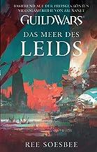 Guild Wars Band 3: Das Meer des Leids (German Edition)
