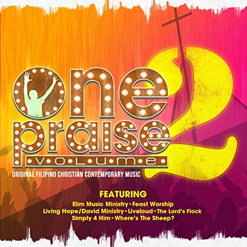 One Praise, Vol  2 (Filipino Christian Contemporary Music) by
