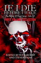 If I Die Before I Wake: Three Volume Collection - Volumes 1-3 (The Better Off Dead Series) (English Edition)