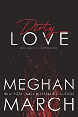 Dirty Love (Dirty Girl Duet Book 2) Kindle Edition