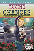 Taking Chances: A Grace Story (Second Chance Ranch)