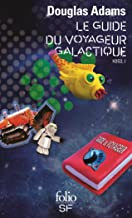 H2G2 (Tome 1) - Le Guide du voyageur galactique (French Edition)