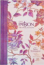 The Passion Translation New Testament (2020 Edition) HC Peony: With Psalms, Proverbs, and Song of Songs (Hardcover) – A Pe...