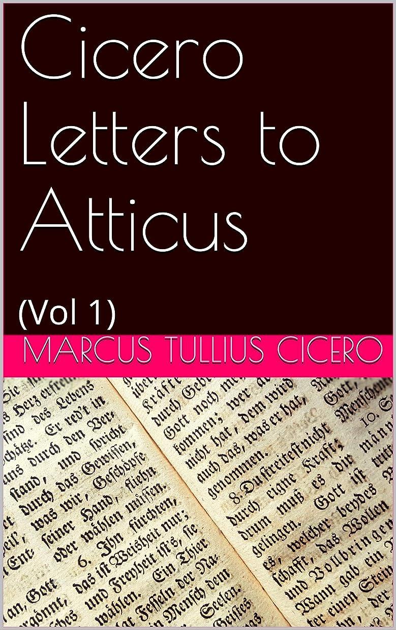 徐々にメタルライン国旗Cicero Letters to Atticus: Vol 1 (English Edition)
