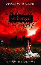 Die Tochter der Tryll - Verborgen: Band 1 (German Edition)