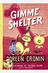 Gimme Shelter: Misadventures and Misinformation (The Chicken Squad Book 5) Kindle Edition