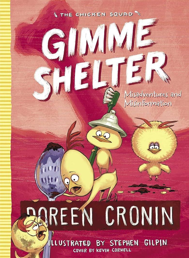 引き渡す店主テレックスGimme Shelter: Misadventures and Misinformation (The Chicken Squad Book 5) (English Edition)