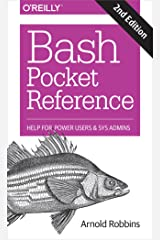 Bash Pocket Reference: Help for Power Users and Sys Admins Kindle Edition