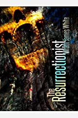The Resurrectionist: Authors Preferred Edition Kindle Edition