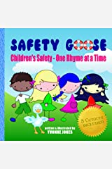Safety Goose: Children's Safety - One Rhyme at a Time Kindle Edition