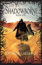 Shadowborne: Book One (The Relics of Antiquity 1)