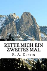 Rette Mich Ein Zweites Mal: Eine Geschichte aus dem 2. Weltkrieg (German Edition) Kindle Edition