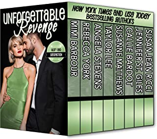 Unforgettable Revenge: Glory and Satisfaction (The Unforgettables Book 21)