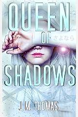 Queen of Shadows (Four Horsemen of Sarai Book 3) Kindle Edition