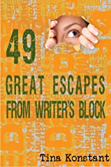 49 Great Escapes from Writer's Block Kindle Edition