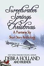 Sweetwater Springs Christmas: A Montana Sky Short Story Anthology (The Montana Sky Series)