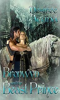 Bronwyn and the Beast Prince (English Edition)