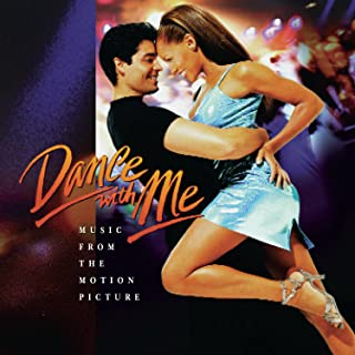 Dance With Me: Music From The Motion Picture