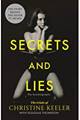 Secrets and Lies: The Trials of Christine Keeler Kindle Edition