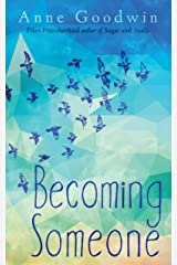 Becoming Someone: Short stories, light and dark, about identity and what makes us who we are Kindle Edition