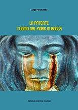 La patente. L'uomo dal fiore in bocca (Italian Edition)