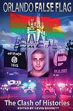 Orlando False Flag: The Clash of Histories