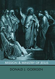 The Mission and Ministry of Jesus: