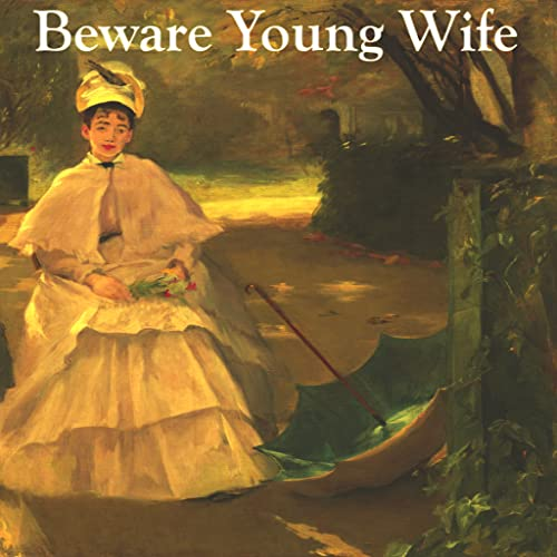 AudoBook - Beware Young Wife (AKA - The Grey Woman) by Elizabeth Gaskell