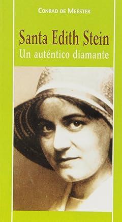 Santa Edith Stein : un auténtico diamante