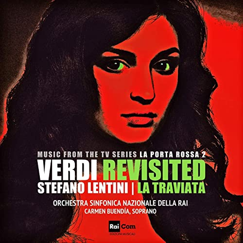 Verdi Revisited La Traviata Original Motion Picture