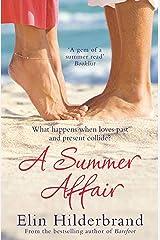 A Summer Affair Kindle Edition