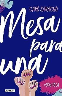 Mesa para una: #SoySola (Spanish Edition)
