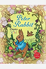 Classics to Color: The Tale of Peter Rabbit ペーパーバック