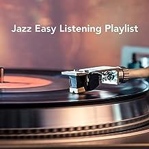 Jazz Easy Listening Playlist