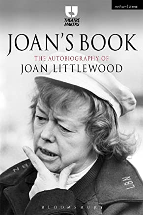 Joans Book: The Autobiography of Joan Littlewood