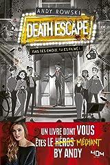 Le livre dont vous êtes le méchant - Death Escape : fais tes choix, tu es filmé ! Format Kindle