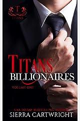 Titans Billionaires: Volume One Kindle Edition