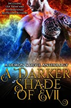A Darker Shade of Evil: A Demon and Devil Anthology