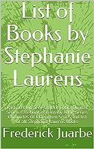List of Books by Stephanie Laurens: Bastion Club Series, Black Cobra Quartet Series, Casebook of Barnaby Adair Series, Chronicles Of Claerwhen Series and list of all Stephanie Laurens Books