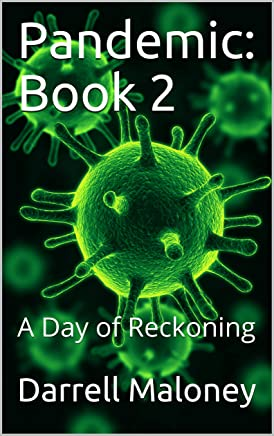 Pandemic: Book 2: A Day of Reckoning