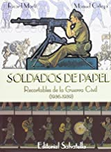 Soldados de papel - 1: recortables posguerra 1936-1939 (Liquidat 2011)