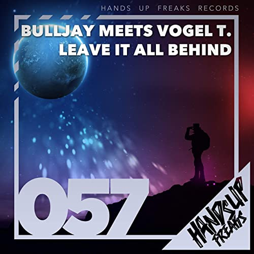 BuLLJay meets Vogel T. - Leave It All Behind