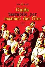 Guida tascabile per maniaci dei film (Beaubourg - Varia)