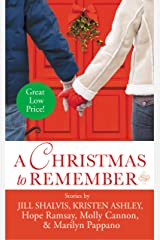 A Christmas to Remember (Last Chance) Kindle Edition