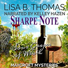 Sharpe Note: Sour Grapes of Wrath: Maycroft Mysteries, Book 7