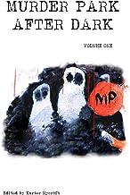 Murder Park After Dark: Volume 1