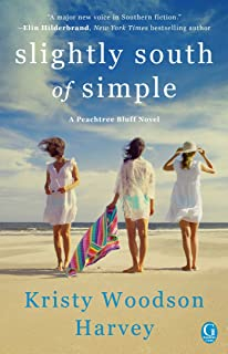 Slightly South of Simple: A Novel (1) (The Peachtree Bluff Series)