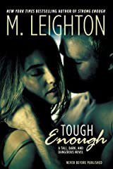 """Tough Enough (""""Tall, Dark, and Dangerous"""" Book 2) Kindle Edition"""